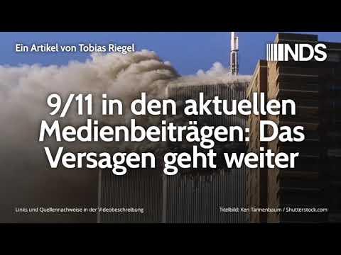 9/11 in den aktuellen Medienbeiträgen: Das Versagen geht weiter | Tobias Riegel | 12.09.2019