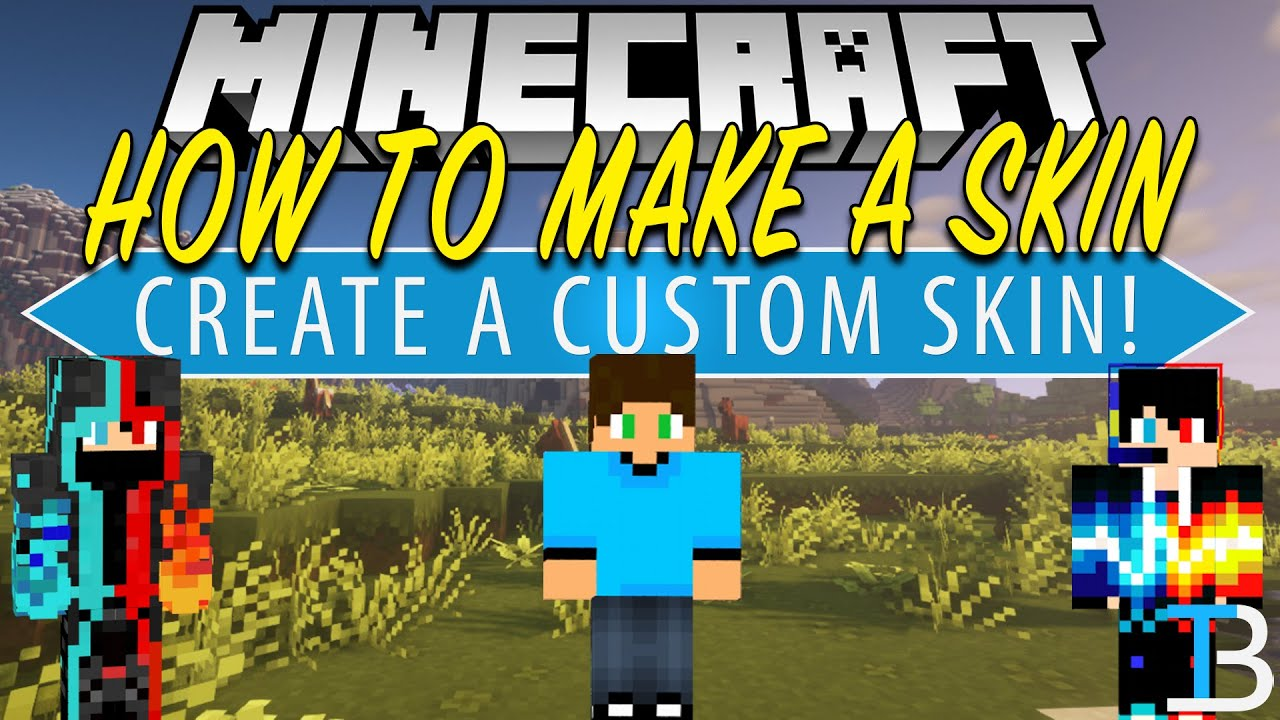 How To Make A Minecraft Skin Create Your Own Skin In Minecraft Youtube