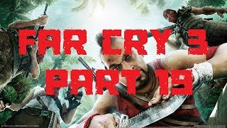 PAINT IT BLACK | FAR CRY 3: PART 19 (PC) [ULTRA SETTINGS NO COMMENTARY]