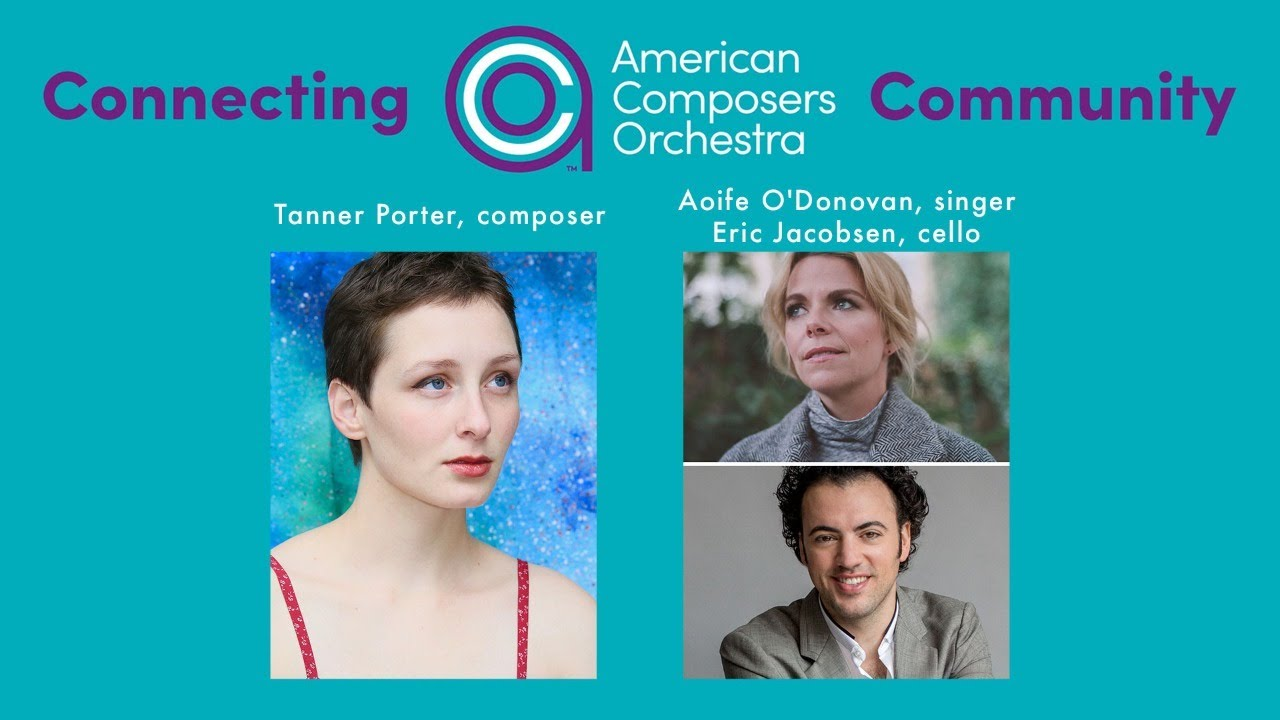 Connecting ACO Community - Tanner Porter, Eric Jacobsen & Aoife O'Donovan