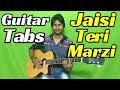 Jaisi teri marzi - Manmarziyaan | Guitar Tabs (cover)