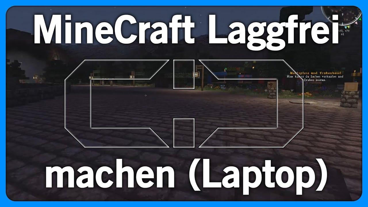 Minecraft Laggfrei Machen Und Spielen Laptops DeutschGerman - Minecraft flussig spielen laptop