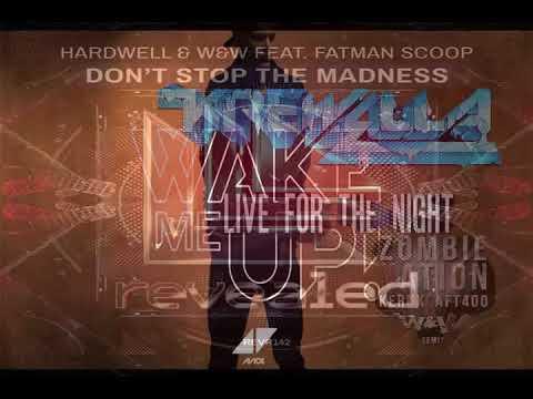 Live For The Night Vs Wake Me Up Vs Don't Stop The Madness Vs Kernkraf 400 (Hardwell 2018 Mashup)