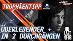 The Last of Us - Erfolg/Trophäe/Trick - Überlebender + in 2 Durchgängen [German/Deutsch]