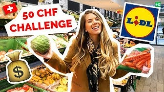 Swiss Grocery Store   $50 Challenge at LIDL