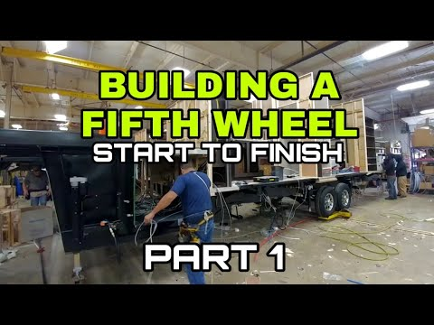 Building a Fifth Wheel RV from Start to Finish! Part 1