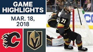 NHL Game Highlights | Flames vs. Golden Knights - Mar. 18, 2018