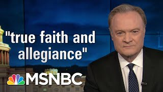 Lawrence: 147 Republicans Lied When They Took An Oath To Defend The Constitution   The Last Word