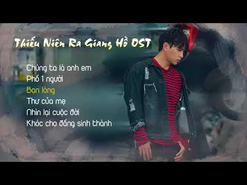 Thiếu Niên Ra Giang Hồ OST - Hồ Quang Hiếu