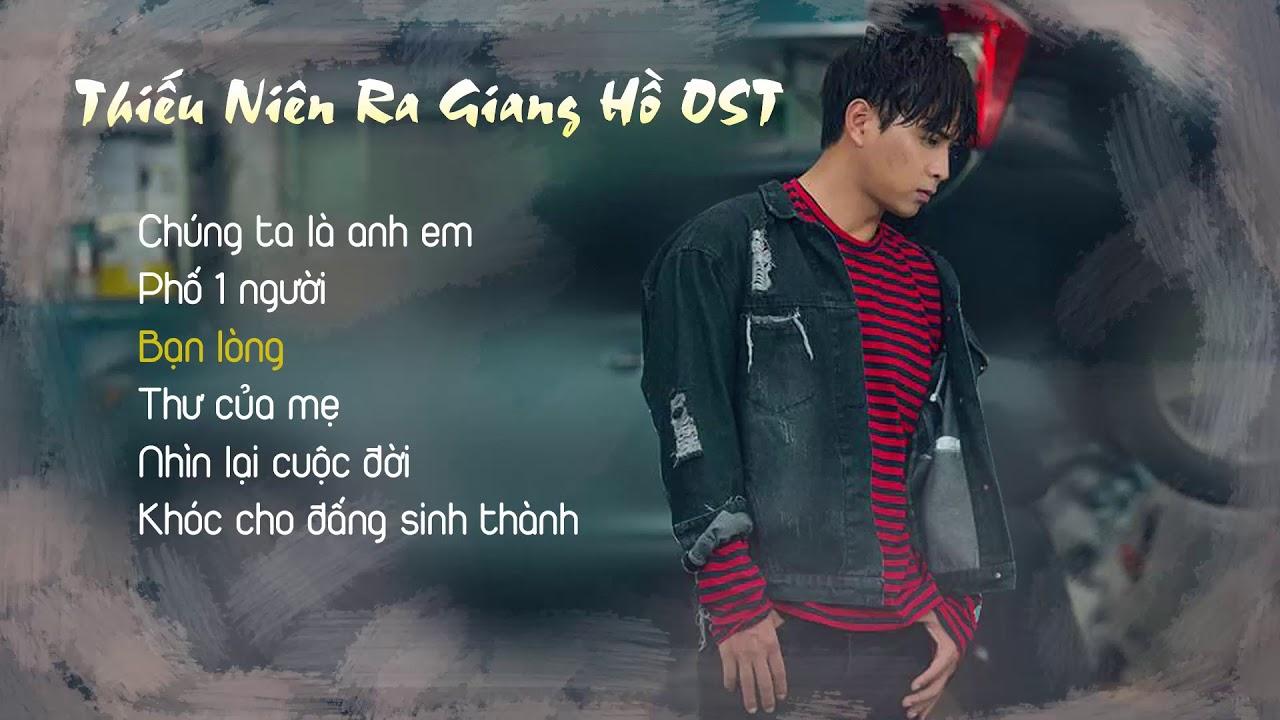 Thiếu Niên Ra Giang Hồ OST – Hồ Quang Hiếu
