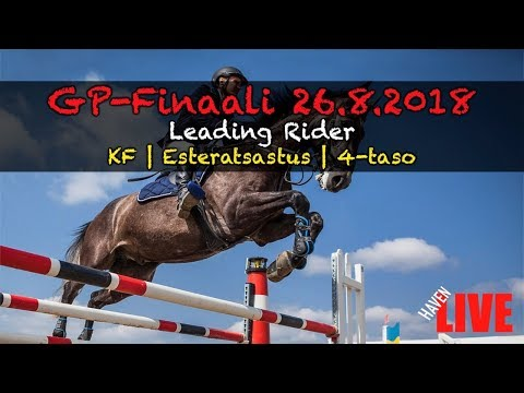 🔴 LIVE | SU | GP-Finaali | 26.8.2018 | Leading Rider