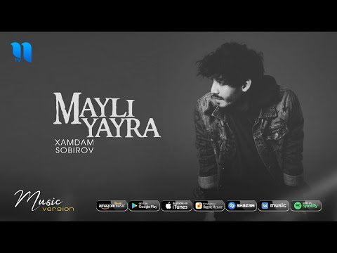 Xamdam Sobirov - Mayli yayra (audio 2020)