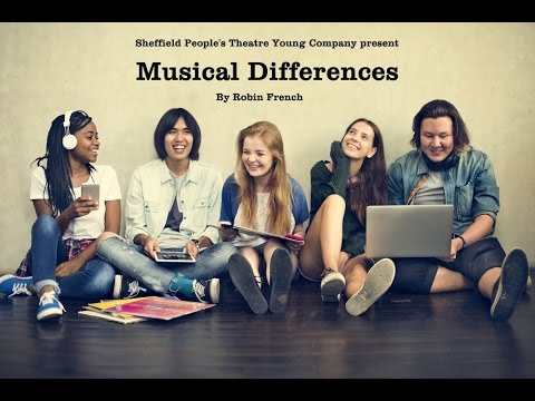 Sheffield People's Theatre Young Company present Musical Differences