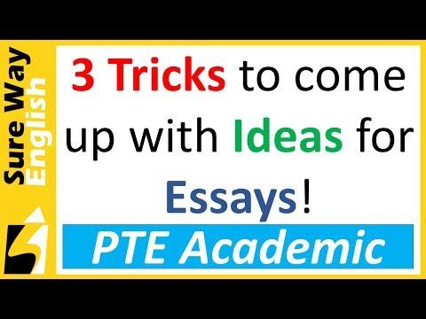 PTE Write Essay | 3 Tricks To Come Up With Ideas!