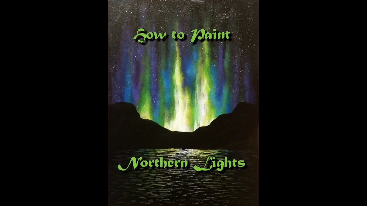 how to paint northern lights step by step acrylic