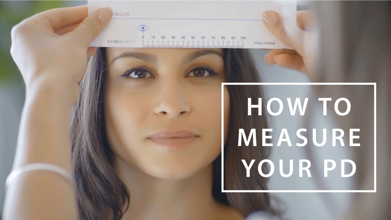 edc5049821a How to Measure Your PD (Pupillary Distance)
