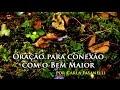 Oração para conexão com o Bem Maior - Carla Fasanelli - 09-11-2015