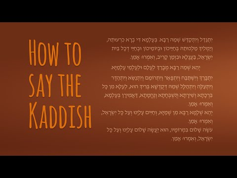 How to Say the Mourners Kaddish - The Jewish Prayer of Mourning