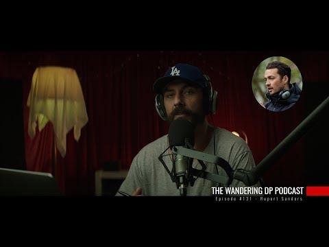 The Wandering DP Podcast: Episode 131  Rupert Sanders