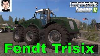 LS 17 Modvorstellung Fendt Trisix Landwirtschafts Simulator 17