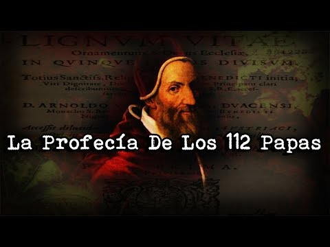 | ¿Es Francisco El Último Papa? | La Profecía De Los 112 Papas | La Profecía De Malaquías |