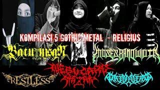 5 band gothic metal - lagu religi 🤩🤘