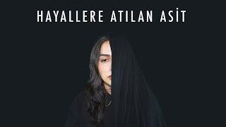 HAYALLERE ATILAN ASİT