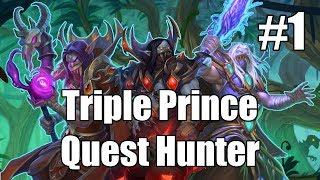 [Hearthstone] Triple Prince Quest Hunter (Part 1)