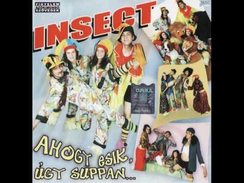 Insect   Ahogy esik,úgy suppan Teljes Album!