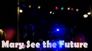 先知瑪莉Mary See the Future樂團-Crappy@20111106浮現emerge
