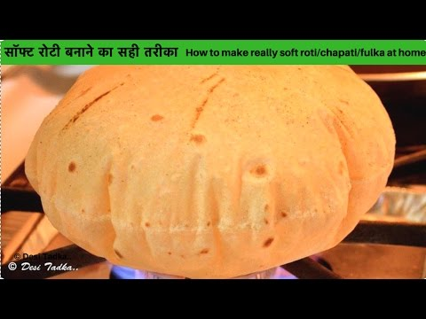 How to make soft and puffed Roti/Chapati/Phulka( showing on both gas stove and Tawa)