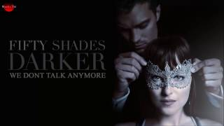 Charlie Puth We Don 39 t Talk Anymore feat. Selena Gomez Fifty Shades of Grey Darker Soundtrack.mp3