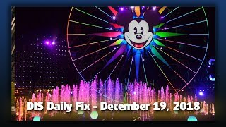 DIS Daily Fix | Your Disney News for 12/19/18