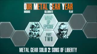 MGS2 - Podcast Special: Part 2
