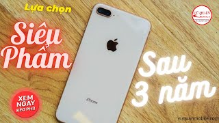 TEST iPhone 8 Plus cũ 99% chuẩn zin