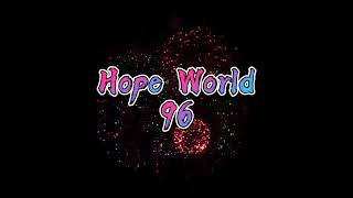 Download Intro &Autro of The Hope World96 Channel