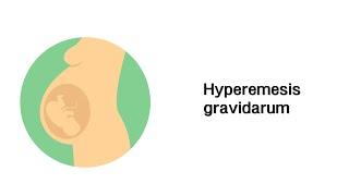Schwere Schwangerschaftsübelkeit (Hyperemesis gravidarum) - Erkrankungen in der Schwangerschaft