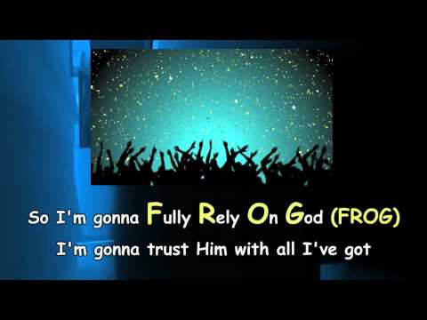 Fully Rely On God (F.R.O.G) song