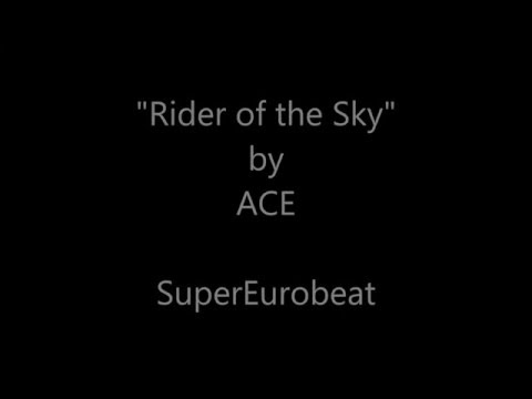 Rider of the sky - Ace lyrics