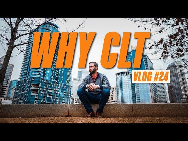 Why CLT   VLOG #24