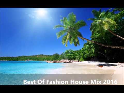 Best  Fashion House & Club Music Mix  2016 # 1