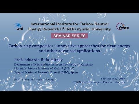 2017/9/22 I²CNER Seminar Series : Prof. Eduardo Ruiz-Hitzky
