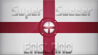 Super Soccer ENGLAND Theme   2019 [Krikaryan Remix]