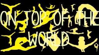 On Top of the World (Imagine Dragons) {Gymnastics Floor Music}