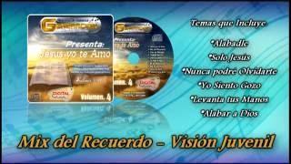 Mix del Recuerdo - Visión Juvenil (Cumbia Generación de El Salvador)