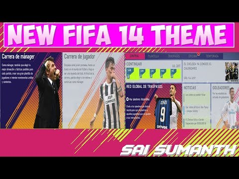 FIFA 14 NEW THEME ✪ INCLUDING ✔  PLAYER TRANSFER OPTION ✔