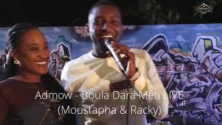 Admow - Boula Dara Méti LIVE BAND [Moustapha & Racky] Maitresse D'un Homme Marié