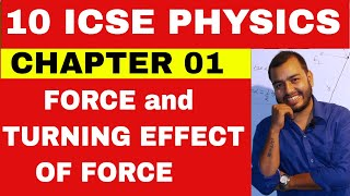 Class 10 ICSE Physics Chapter 1 Force and Moment Of Force Centre of Gravity Circular motion