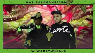Kaz Bałagane/APmg - W Warzywniaku (Official Audio)