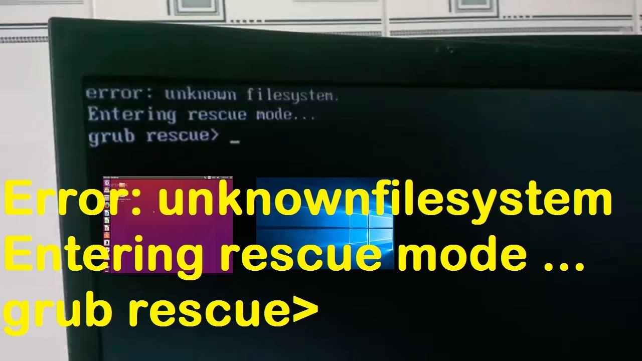 Error unknown filesystem Grub Rescue Mode fix | boot into windows 8/7/xp in  grub rescue mode